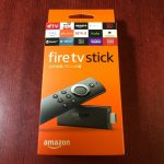 Amazon Fire TV Stick 購入、設置、鑑賞